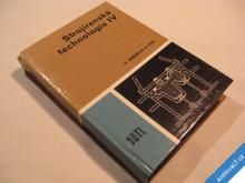 STROJÍRENSKÁ TECHNOLOGIE IV Kreibich V. 1988