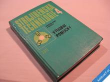 STROJÍRENSKÁ TECHNOLOGIE 4 výrobní pomůcky 1978