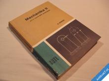 MECHNIKA II SPŠ STROJNICKÉ Binder R. 1989