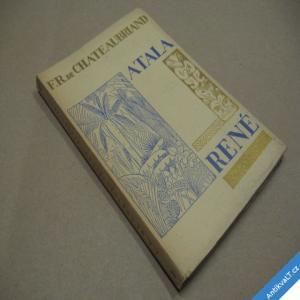 foto Chateaubriand F. R. ATALA RENÉ 1927 výtisk č 644