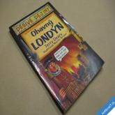 DĚSIVÉ DĚJINY - OHAVNÝ LONDÝN Deary Terry 2005