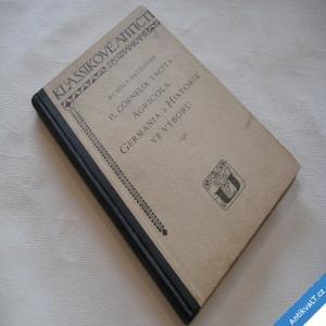 foto C. TACITA, AGRICOLA, GERMANIA A VÝBOR HISTORIE 1928