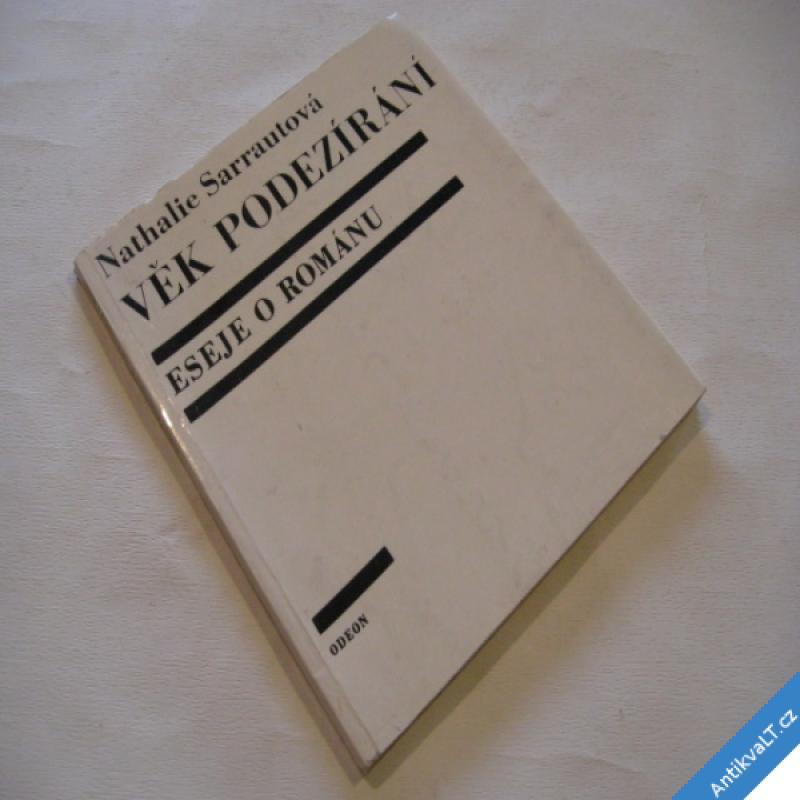 foto Sarrautová N. VĚK PODEZÍRÁNÍ eseje o románu 1967