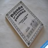 PRŮVODCE PO TECHNICKÝCH PAMÁTKÁCH Čechy Morava Slezsko NTM 1993