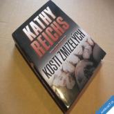 Reichs Kathy KOSTI ZMIZELÝCH 2014 nová kniha