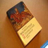 Machiavelli N. FLORENTSKÉ LETOPISY 1975