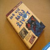 Chagall Marc MA VIE - MŮJ ŽIVOT 2013 nová