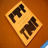 PTP TNP pomocné technické prapory 1950-54 1948-54 Bílek, Kaplan 1992