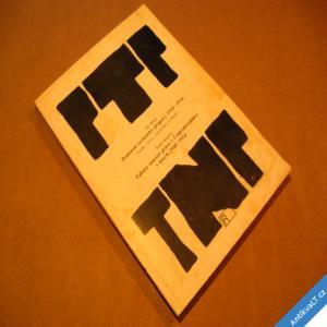 foto PTP TNP pomocné technické prapory 1950-54 1948-54 Bílek, Kaplan 1992