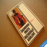 Maršálek Josef ŠACHOVOU PARTII ROZHODUJÍ KRÁLOVÉ 1990