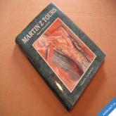 Pernoudová R. MARTIN Z TOURS 2000