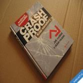 CRASH PROOF - KRIZI NAVZDORY - ZISKY V DOBĚ RECESE Schiff P. D.  2009