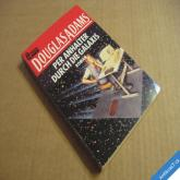 Adams Douglas PER ANHALTER DURCH DIE GALAXIS 1992 STOPAŘŮV PRŮVODCE