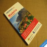 MADEIRA A PORTO SANTO průvodce a mapy 2012