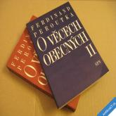 Peroutka Ferdinand O VĚCECH OBECNÝCH I. II. 1991