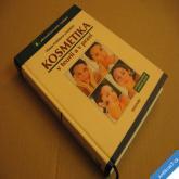 Feřteková a kol. KOSMETIKA V TEORII A PRAXI 2005 MAXDORF
