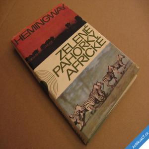 foto Hemingway Ernest ZELENÉ PAHORKY AFRICKÉ 1965