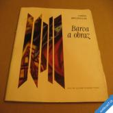 Brožková Ivana BARVA A OBRAZ 1980