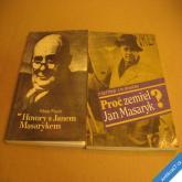 PROČ ZEMŘEL JAN MASARYK + HOVORY S JANEM MASARYKEM 2 knihy