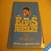 """ELVIS PRESLEY UND SEINE ZEIT Nr. 1 cca 1978 """"Von Fans für Fans"""""""