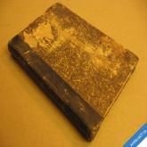 BOTANIKA ROSTLINOPIS ROSTLINOSLOVÍ / ZOOLOGIE 1869 Kober