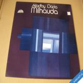 SKLADBY DARIA MILHAUDA 1974 Symf. orch hl. m. Prahy