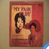 MY FAIR LADY Fr. Loewe 1970? Amiga intaktní stav