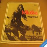 MILUŠKA VOBORNÍKOVÁ 1972 LP stav 1