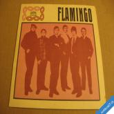 FLAMINGO - DIVOKÁ RŮŽE, BALADA O POUTNÍKOVI, FLAMINGO 1969 SP