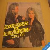 Bo Andersen & Bernie Paul  CARRY ON 1989