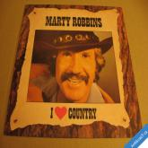 Marty Robbins I LOVE COUNTRY 1986 Holland