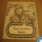 Korn Jiří TANGO S CIZÍ DÁMOU, MATADOR 1971 SP