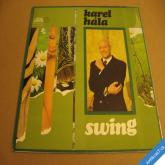 Hála Karel SWING 1972 LP