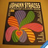 Johann Strauss nej. orchestrální skladby valčíky, polky.. 1970 LP