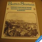 Smetana ŠVÉDSKÉ SYMFONICKÉ BÁSNĚ, POCHOD K SHAKESPEAROVĚ SLAVN. 1975