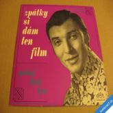 Gott Karel ZPÁTKY SI DÁM TEN FILM, POKOJ DUŠI TVÉ 1969 SP