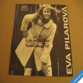 Pilarová Eva JÁ JDU JEN TAK..., PONDĚLÍ JAK MÁ BÝT 1974 SP