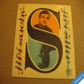 Suchý, Šlitr NA SHLEDANOU, JO TO JSEM JEŠTĚ ŽIL 1968 SP 0430910