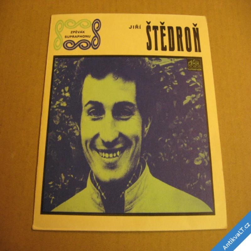 foto Štědroň Jiří BELINDA, ŠESTNÁCT RŮŽÍ 1969 SP  0430982