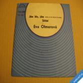 Olmerová Eva JDOU LÉTA JDOU, SČÍTÁNÍ 1980 SP stereo