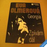 Olmerová Eva GEORGIA, ZPÍVÁM DÁL 1980 SP stereo