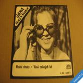 Matysová Jana MODRÉ STRUNY, VŮNĚ ZELENÝCH LET 1974 SP 043