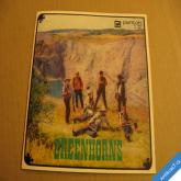 GREENHORNS - NEČEKEJ UŽ DÁL, ZA CHVÍLI UŽ BUDU V DÁLI, EL PASO 1971 SP