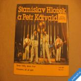Hložek, Kotvald SENZA HOLKY.., PRINCEZNO JDI UŽ SPÁT 1985 SP stereo