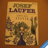 Laufer Josef ZIMNÍ BÁL, SYLVIE 1972 SP stereo