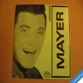 Mayer J. ZLATÝ KOČÁR, DOBROU PANE MOZARTE 1968 SP 043 0480