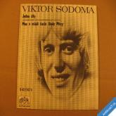 Sodoma Viktor JEDOU ŠÍFY, MNE V MLÁDÍ ČASTO LÍBALY MÚZY 1971 SP 043114