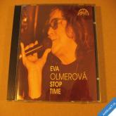 +++ Olmerová Eva STOP TIME 1993 Supraphon CD +++