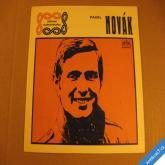 Novák P. NENÍ NA TOM SVĚTĚ NIC.., KONVALINKA 1972 SP mono