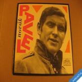 Novák Pavel PRVNÍ RANNÍ HVĚZDA, VÍM ŽE JEN SNÍM 1967 SP mono